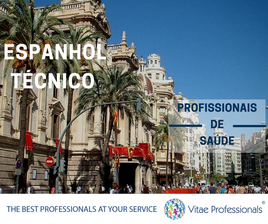 Vitae Professionals, curso de espanhol técnico para profissionais de saúde, espanhol técnico , espanhol, espanhol profissionais de saúde, curso, formação, conhecimentos, preparação